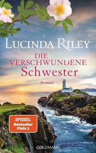 Die verschwundene Schwester Von Lucinda Riley Roman 2021