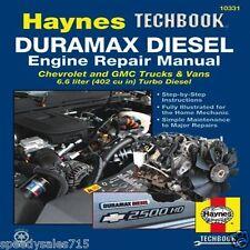 Haynes Duramax Diesel Engine Repair Manual: Chrevrolet & GMC 6.6 Liter Brand New