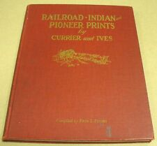Railroad-Indian & Pioneer Prints Currier & Ives Signed