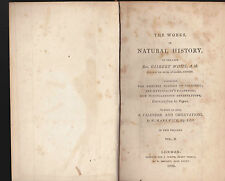 The Works in Natural History by Gilbert White (Volume II) 1802 w bird print