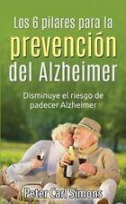 Los 6 pilares para la prevención del Alzheimer: Disminuye el riesgo de padecer A