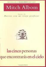 Las Cinco Personas Que Encontraras En El Cielo: Spanish Edition Five People  Lik