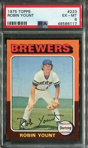 1975 Topps #223 Robin Yount Rookie! PSA 6 EX-MT