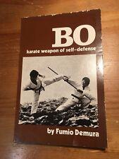 Bo Karate of Self-Defense by Fumio Demura