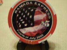 RAMADA EXPRESS JULY 4, 2005, LIMITED EDITION $5  CHIP