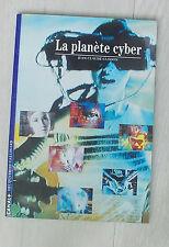 Collection decouvertes gallimard. la planete cyber