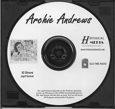 ARCHIE ANDREWS - 52 Shows - Old Time Radio In MP3 Format OTR On 1 CD