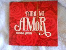 PARA MI AMOR SPANISH GUITAR 2011 SOMERSET ENTERTAINMENT                     cd90
