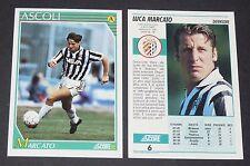 6 LUCA MARCATO ASCOLI PICCHIO FOOTBALL CARD 92 1991-1992 CALCIO ITALIA SERIE A