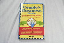 The Couple's Business Guide : How to Start and Grow a Small Business Together...