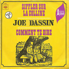 SIFFLER SUR LA COLLINE - COMMENT TE DIRE # JOE DASSIN