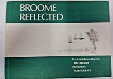 Broome Reflected by Bill Bresser (Paperback, 1986)