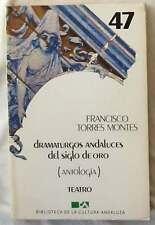 DRAMATURGOS ANDALUCES DEL SIGLO DE ORO - 1985 - FRANCISCO TORRES