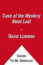 The Case of the Mystery Meat Loaf: By Lewman, David