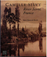 Camille Silvy : River Scene, France by Mark Haworth-Booth Getty Art Studies NEW