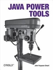 Java Power Tools: By Smart, John Ferguson