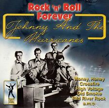 JOHNNY AND THE HURRICANES : ROCK 'N' ROLL FOREVER / CD