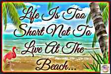 TIKI BAR ALL WEATHER METAL SIGN 8X12 MAN CAVE HAPPY HOUR BEACH LIFE IS SHORT