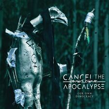 CD  Our Own Democracy Cancel the Apocalypse Digipack   (K12)