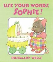 Use Your Words, Sophie!-ExLibrary