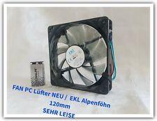 1 Stück EKL Alpenföhn SEHR LEISE FAN 120mm Ideal als CPU- & Gehäuselüfter OEM