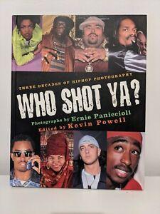 Who Shot Ya? Three Decades of Hiphop Photography Paniccioli And Powell Book