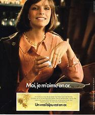 PUBLICITE ADVERTISING 025  1976  LES BIJOUX EN OR