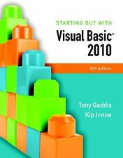Starting Out With Visual Basic 2010 (5th Edition) by Irvine, Kip R., Gaddis, Ton