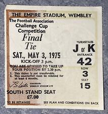 1975 ORIGINAL FA CUP FINAL  TICKET WEST HAM UNITED V FULHAM JK 42 3 15