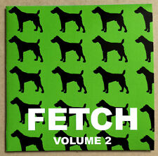 FETCH VOLUME 2 * UK LIMITED 11 TRK CD * BOY GEORGE * ROLAND FABER * RETROPHOBIA