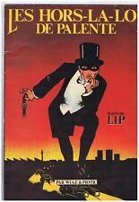 WIAZ. Les Hors-la-loi de Palente. La Grève de Lip. EO
