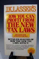 J. K. Lasser's How You Can Profit from the New Tax Laws Revised Updated for 1984