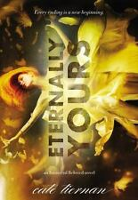 Eternally Yours  by Cate Tiernan Like New Condition