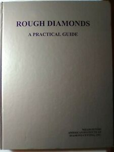 Rough Diamonds : A Practical Guide by Nizam Peters (1999, Hardcover)