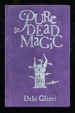 Debi Gliori - Pure Dead Magic; SIGNED 1st/1st & DRAWING