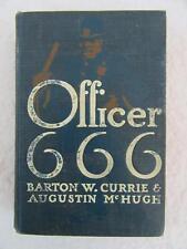 Barton Currie & Augustin McHugh OFFICER 666 James Montgomery Flagg A. L. Burt