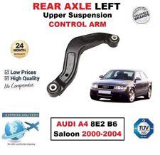 REAR AXLE LEFT Upper SUSPENSION CONTROL ARM for AUDI A4 8E2 B6 Saloon 2000-2004