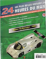** Fascicule Les plus belles voitures du Mans n°12 Sauber C9-Mercedes /