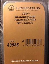 NEW Leupold #49985 STD Browning BAR Automatic Rifle Scope Mount