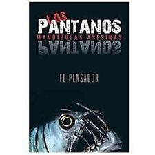 Los Pantanos : Mand�Bulas Asesinas by El Pensador (2012, Hardcover)