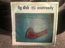 "Fig Dish Vs Everready 7"" Vinyl Record (Local H) Eyesore/Weezer"