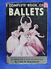 COMPLETE BOOK OF BALLETS BY CYRIL W. BEAUMONT, 1938-200 BALLETS-95 ILLUSTRATIONS
