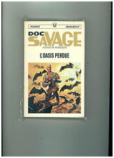 DOC SAVAGE / Kenneth ROBESON    N° 6  : L' oasis perdue  TBE