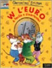 W L'Euro E Facile E Divertente! ,Stilton, Geronimo  ,Edizioni Piemme,