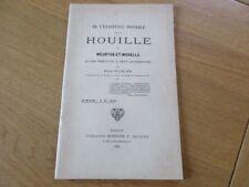 LORRAINE - EXISTENCE POSSIBLE DE HOUILLE EN MEURTHE ET MOSELLE 1902 R. NICKLES