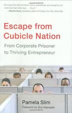 Escape from Cubicle Nation: From Corporate Prisone