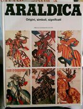 Neubecker ARALDICA - ORIGINI SIMBOLI SIGNIFICATI G. Mondadori 1980