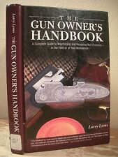 THE GUN OWNERS HANDBOOK Lyons HC Maintaining Repairing Firearms Guns Shop Field