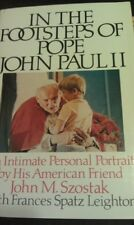 In the Footsteps of Pope John Paul II: An Intimate