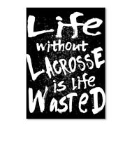 Without Lacrosse Life Wasted Sticker - Portrait